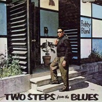 Bobby_Bland-Two_Steps_From_The_Blues-Frontal